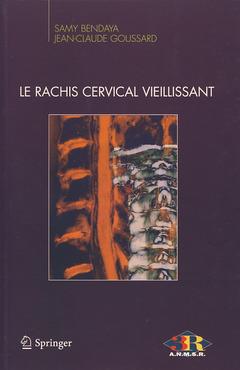 Couverture de l'ouvrage Le rachis cervical vieillissant