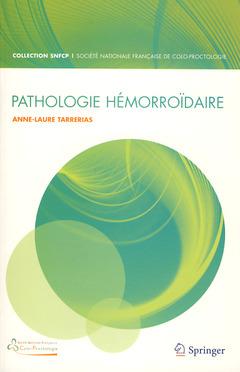 Couverture de l'ouvrage Pathologies hémorroïdaires