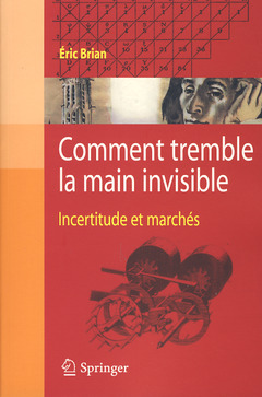 Couverture de l'ouvrage Comment tremble la main invisible