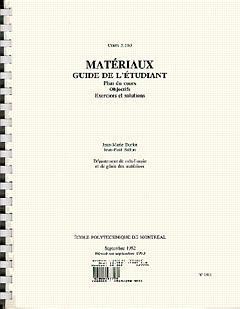 Couverture de l'ouvrage Materiaux, guide de l'étudiant (plan du cours, objectifs, exercices & solutions)