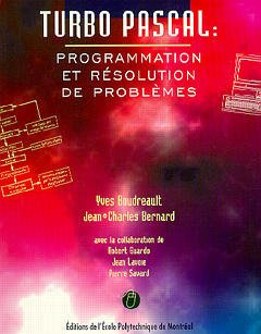 Couverture de l'ouvrage Turbo pascal : programmation et résolution de problèmes