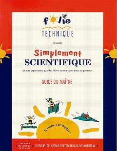 Couverture de l'ouvrage Simplement scientifique, guide du maitre