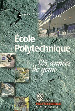 Couverture de l'ouvrage Ecole Polytechnique 125 années de génie (broché)