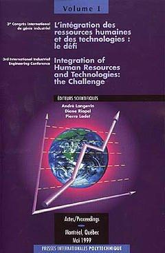 Couverture de l'ouvrage L'intégration des ressources humaines et des technologies : le défi (3ème congrès international de génie industriel) 3 vol.