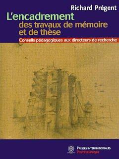Couverture de l'ouvrage L'encadrement des travaux de mémoire et de thèse : conseils pédagogique aux directeurs de recherche