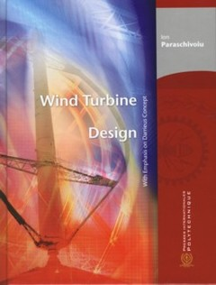 Couverture de l'ouvrage Wind turbine design with emphasis on Darrieus concept