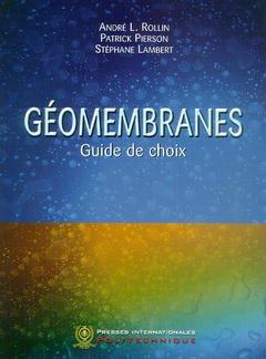Couverture de l'ouvrage Géomembranes : guide de choix