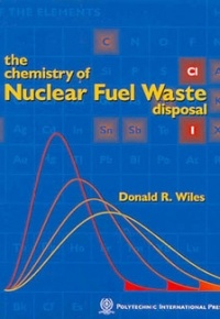 Couverture de l'ouvrage The chemistry of nuclear fuel waste disposal
