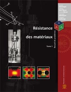 Couverture de l'ouvrage Résistance des matériaux : recueil de problèmes Tome 1 réimpression 2009