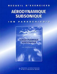 Couverture de l'ouvrage Aérodynamique subsonique, recueil d'exercices