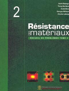 Couverture de l'ouvrage Résistance des matériaux : recueil de problèmes Tome 2