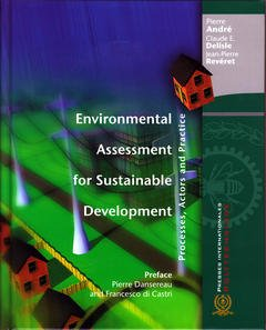 Couverture de l'ouvrage Environmental assessment for sustainable development. Processes, actors and practice