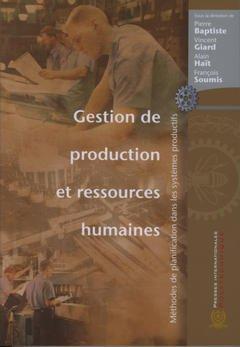 Couverture de l'ouvrage Gestion de production et ressources humaines. Méthodes de planification dans les systèmes productifs