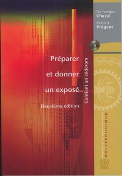 Couverture de l'ouvrage Préparer et donner un exposé (2° Éd., avec CD-Rom)