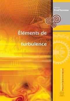 Couverture de l'ouvrage Éléments de turbulence