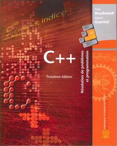 Couverture de l'ouvrage C++ : Résolution de problèmes & programmation