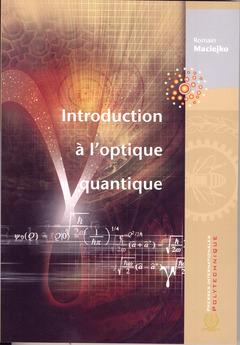 Couverture de l'ouvrage Introduction à l'optique quantique