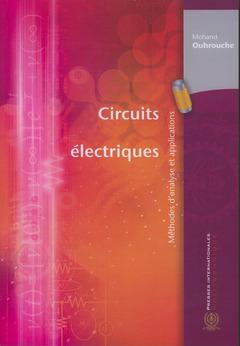 Couverture de l'ouvrage Circuits électriques. Méthodes d'analyse et applications