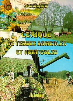 Couverture de l'ouvrage Lexique des Termes Agricoles et Horticoles.