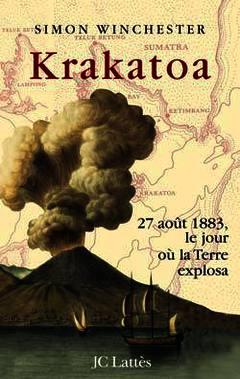Couverture de l'ouvrage Krakatoa : 27 août 1883, le jour où la Terre explosa