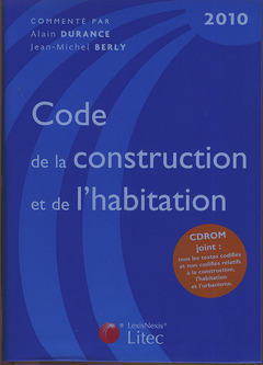 Code de la construction et de l 39 habitation 2010 15 d avec cd rom durance alain librairie - Code de la construction et de l habitation ...