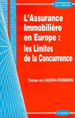 Couverture de l'ouvrage L'assurance immobilière en Europe : les limites de la concurrence (Connaissance de la gestion)