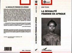 Couverture de l'ouvrage La sexualité féminine en afrique