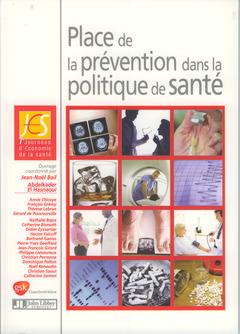 Couverture de l'ouvrage Place de la prévention dans la politique de santé