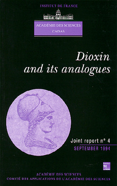 Couverture de l'ouvrage Dioxin and its analogues (joint report N°4 Academy of sciences CADAS)