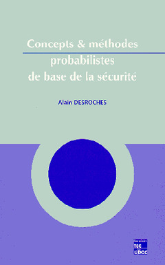 Couverture de l'ouvrage Concepts et méthodes probabilistes de base de la sécurité