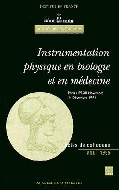 Couverture de l'ouvrage Instrumentation physique en biologie et en médecine