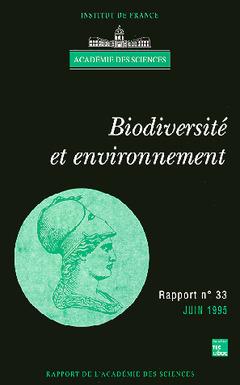 Couverture de l'ouvrage Biodiversité et environnement (rapport de l'Académie des sciences N°33)