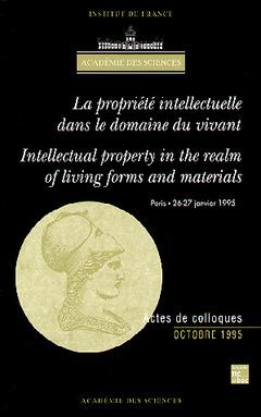 Couverture de l'ouvrage Propriété intellectuelle dans le domaine du vivant (bilingue)