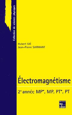 Couverture de l'ouvrage Electromagnétisme 2ème année MP,MP PT,PT