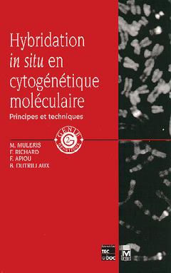 Couverture de l'ouvrage Hybridation in situ en cytogénétique moléculaire : principes et techniques