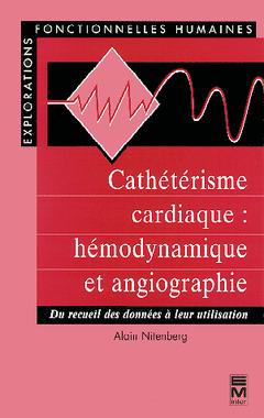 Couverture de l'ouvrage Cathétérisme cardiaque : hémodynamique et angiographie