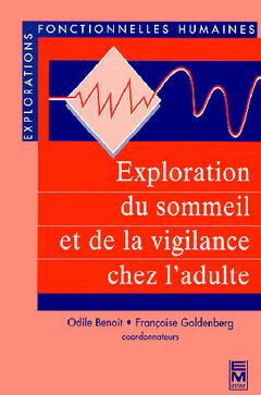 Couverture de l'ouvrage Exploration du sommeil et de la vigilance chez l'adulte