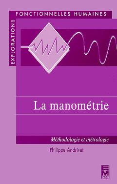 Couverture de l'ouvrage La manométrie