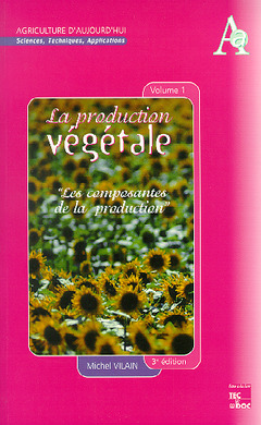 Couverture de l'ouvrage La production végétale - tome 1