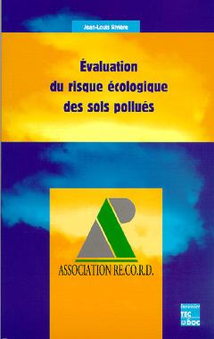 Couverture de l'ouvrage Evaluation du risque écologique des sols pollués