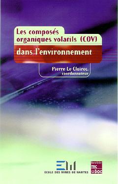 Couverture de l'ouvrage Les composés organiques volatiles dans l'environnement