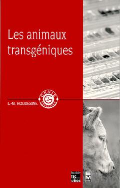 Couverture de l'ouvrage Les animaux transgéniques