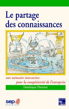 Couverture de l'ouvrage Le partage des connaissances