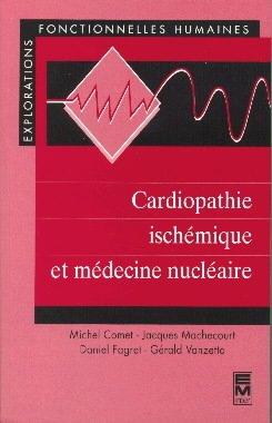Couverture de l'ouvrage Cardiopathie ischémique et médecine nucléaire