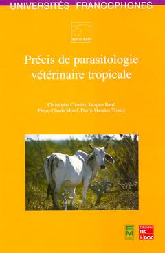 Couverture de l'ouvrage Précis de parasitologie vétérinaire tropicale