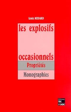 Couverture de l'ouvrage Les explosifs occasionnels, 2e éd.