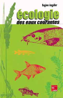 Couverture de l'ouvrage Écologie des eaux courantes