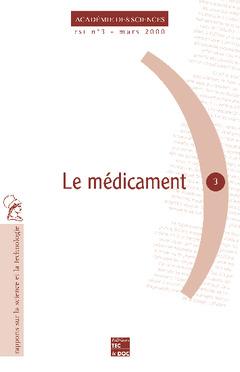 Couverture de l'ouvrage Le médicament (rapport sur la science et la technologie N° 3)