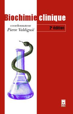 Couverture de l'ouvrage Biochimie clinique, 2° Éd.