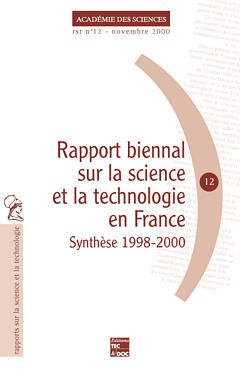 Couverture de l'ouvrage Rapport biennal sur la science et la technologie en France : synthèse 1998 2000 (RST N°12)